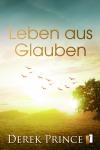 Leben aus Glauben - E-Book