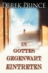 In Gottes Gegenwart eintreten - E-Book
