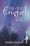 Um der Engel willen - E-Book